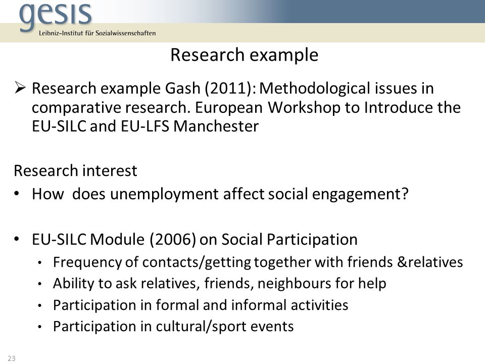 Research example Gash (2011): Methodological issues in comparative research.