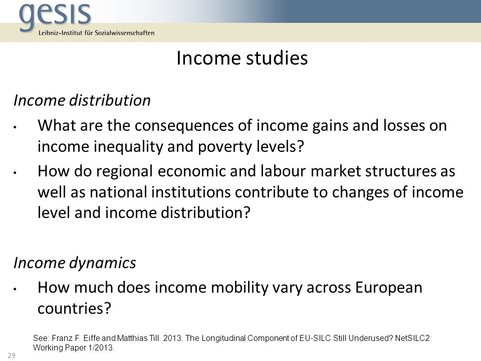 Income distribution What are the consequences of income gains and losses on income inequality and poverty levels.