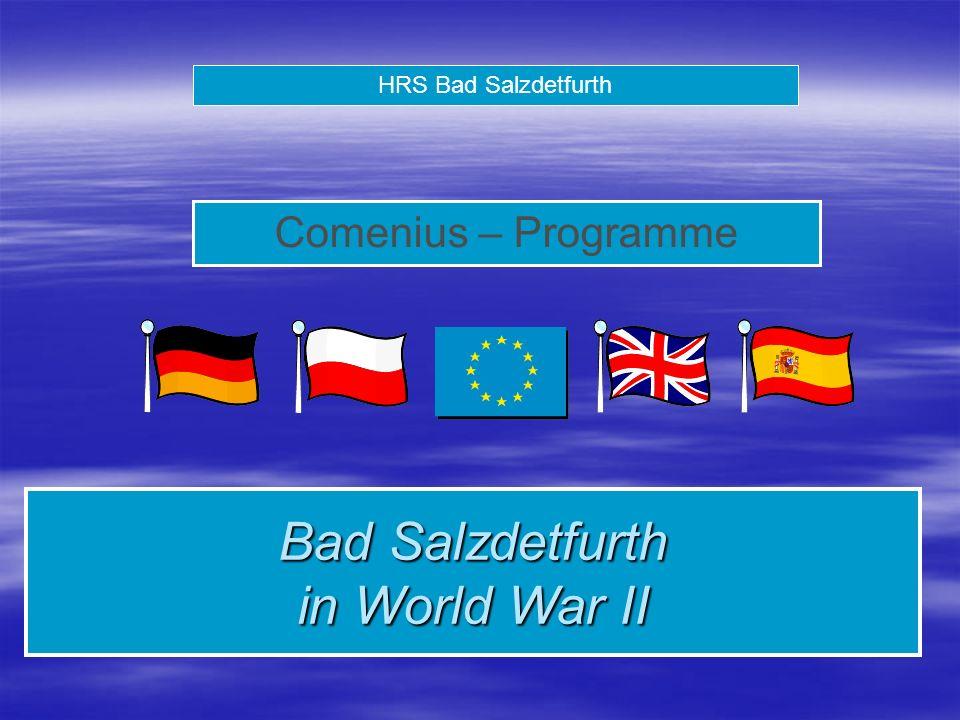 HRS Bad Salzdetfurth Comenius – Programme Bad Salzdetfurth in World War II