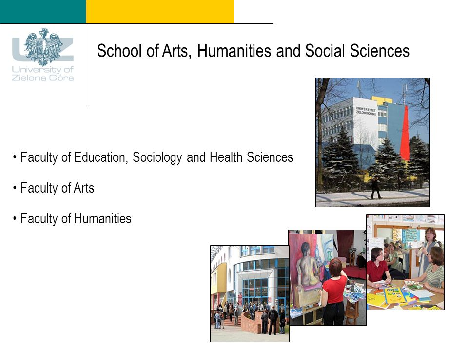 School of Arts, Humanities and Social Sciences Faculty of Education, Sociology and Health Sciences Faculty of Arts Faculty of Humanities
