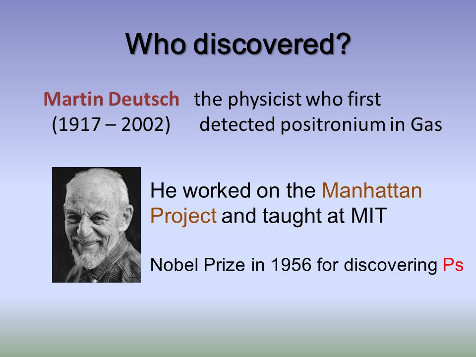 Who discovered.