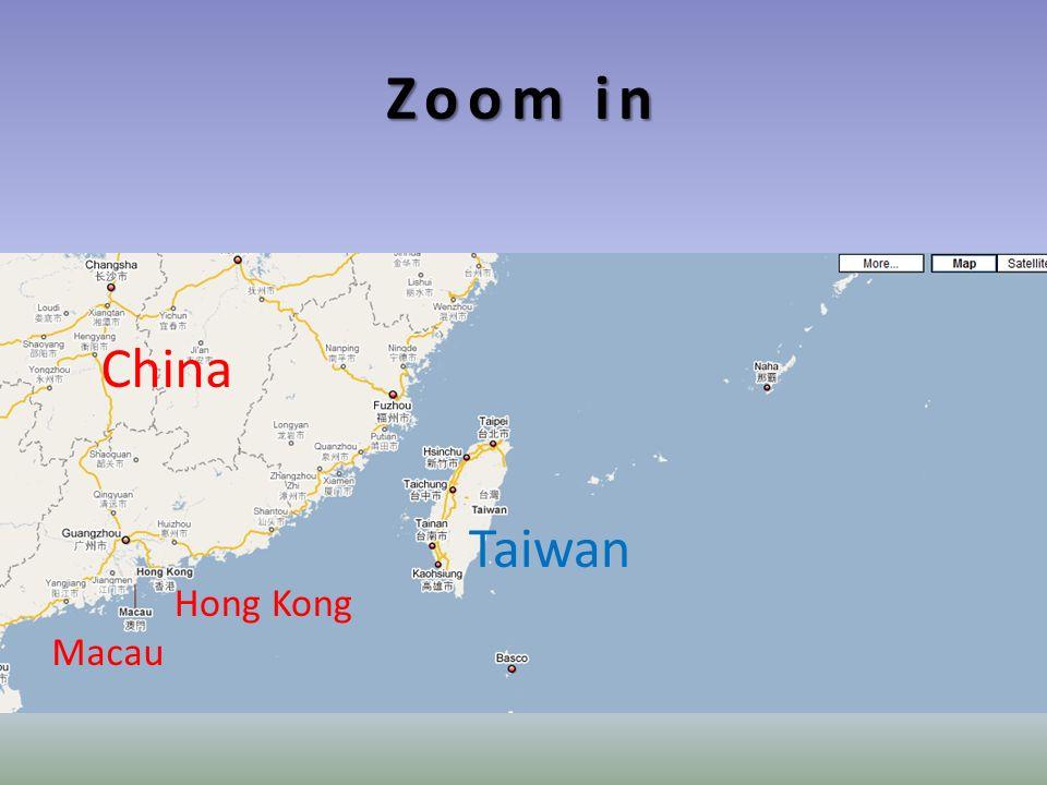 Zoom in China Hong Kong Macau Taiwan