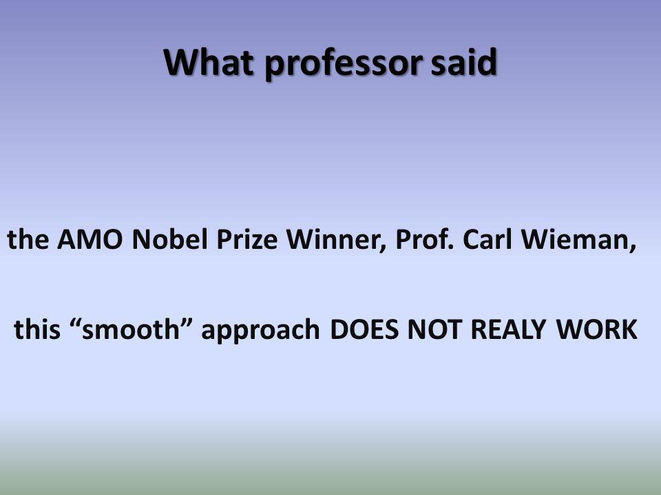 What professor said the AMO Nobel Prize Winner, Prof.