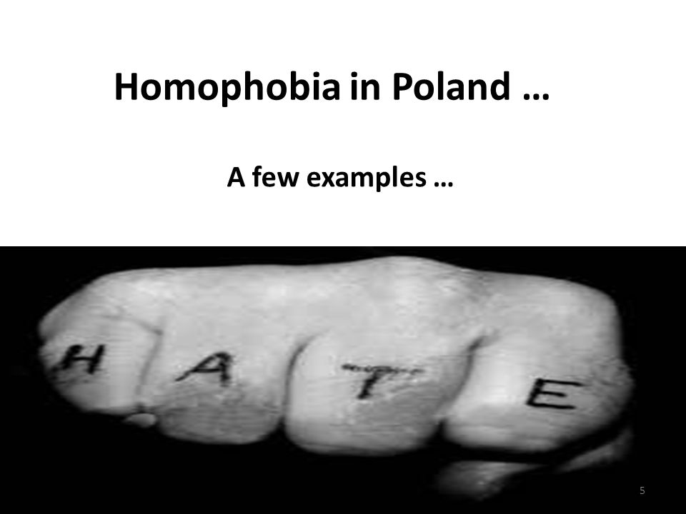 Homophobia in Poland … A few examples … 5
