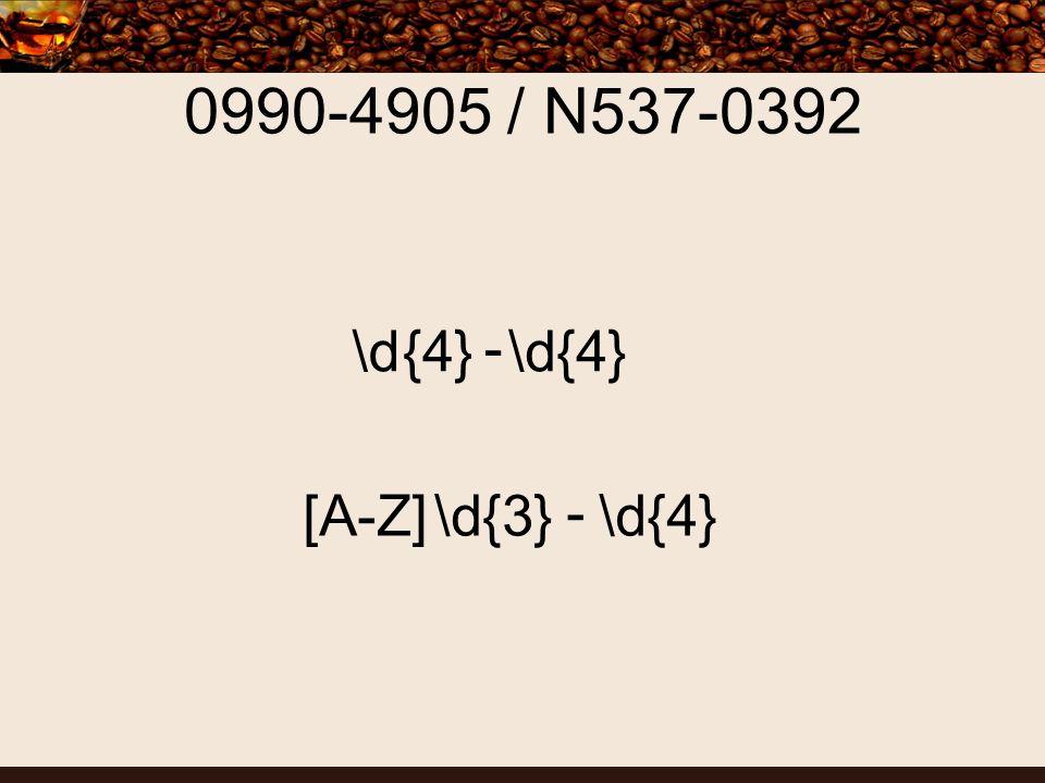 0990-4905 / N537-0392 \d{4} - \d{4} [A-Z]\d{3} - \d{4}