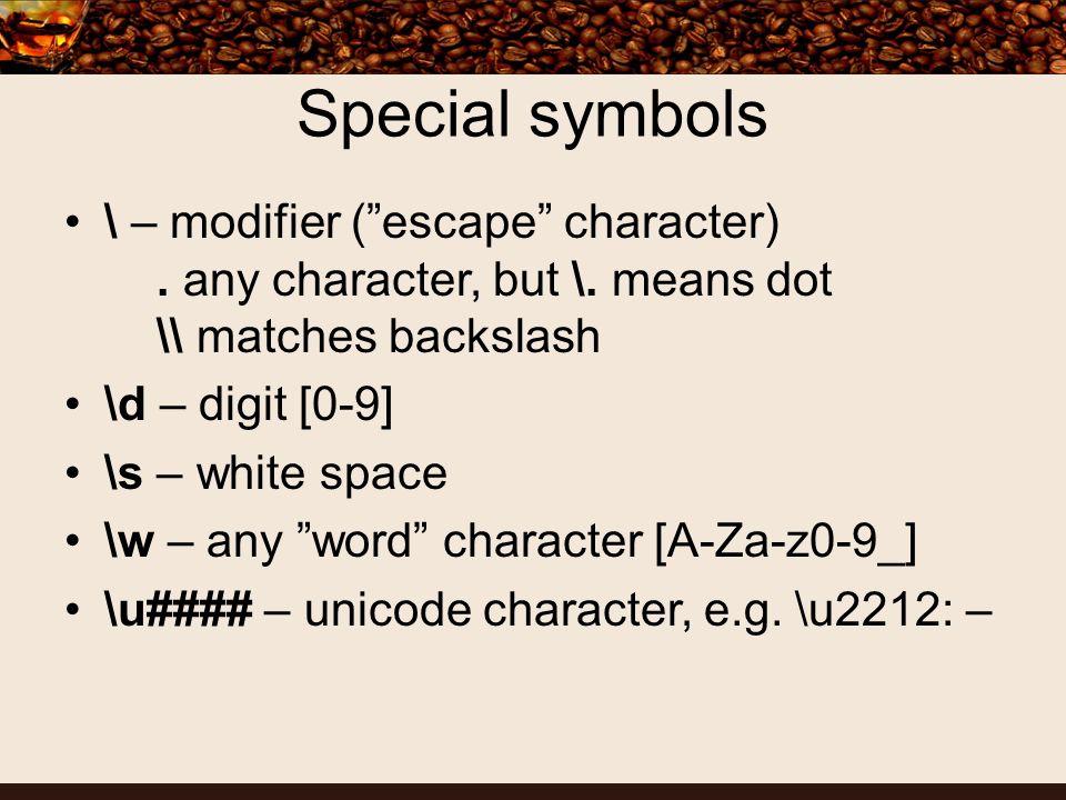 Quantifiers .– 0 or 1 \d.