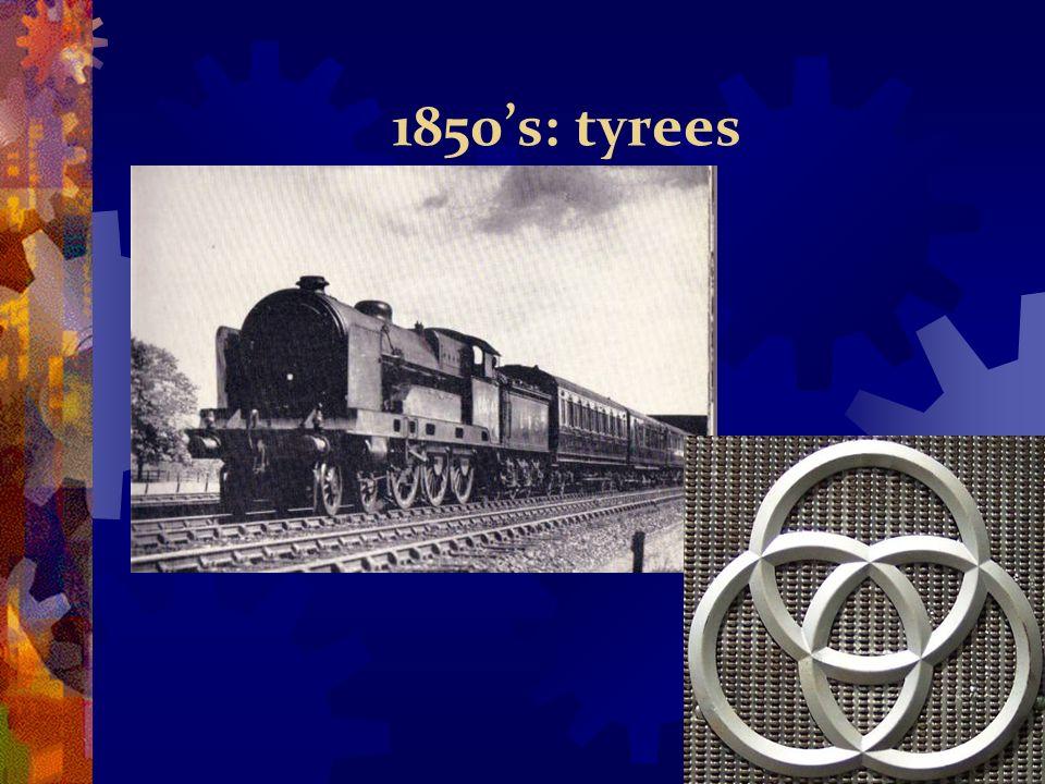 1850s: tyrees