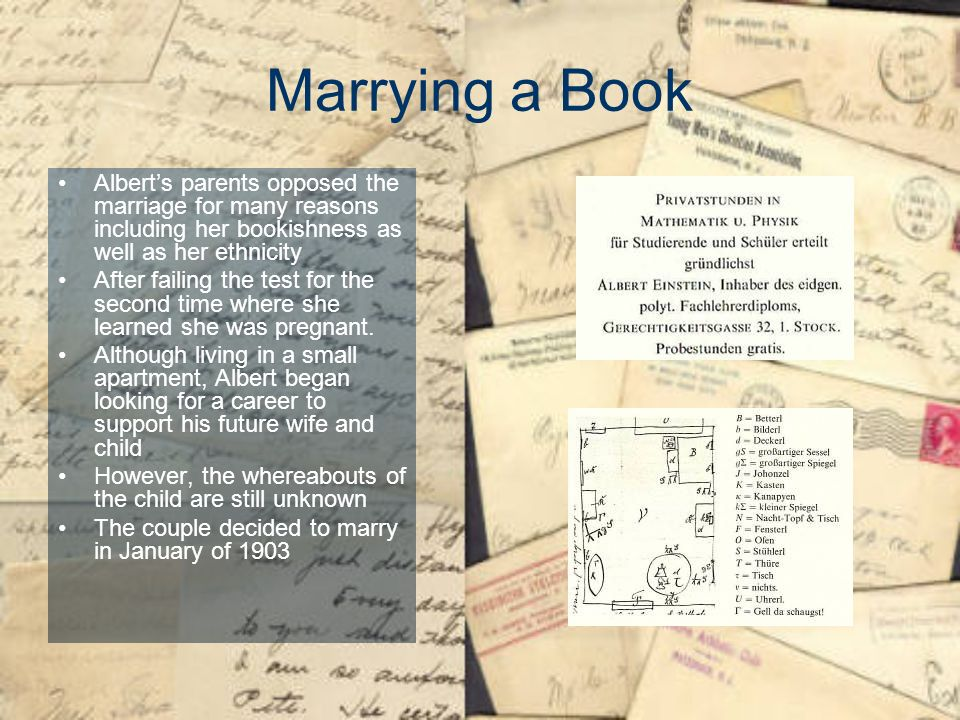 Marrying a Book Alberts parents opposed the marriage for many reasons including her bookishness as well as her ethnicity After failing the test for th