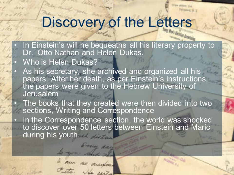 Discovery of the Letters In Einsteins will he bequeaths all his literary property to Dr.