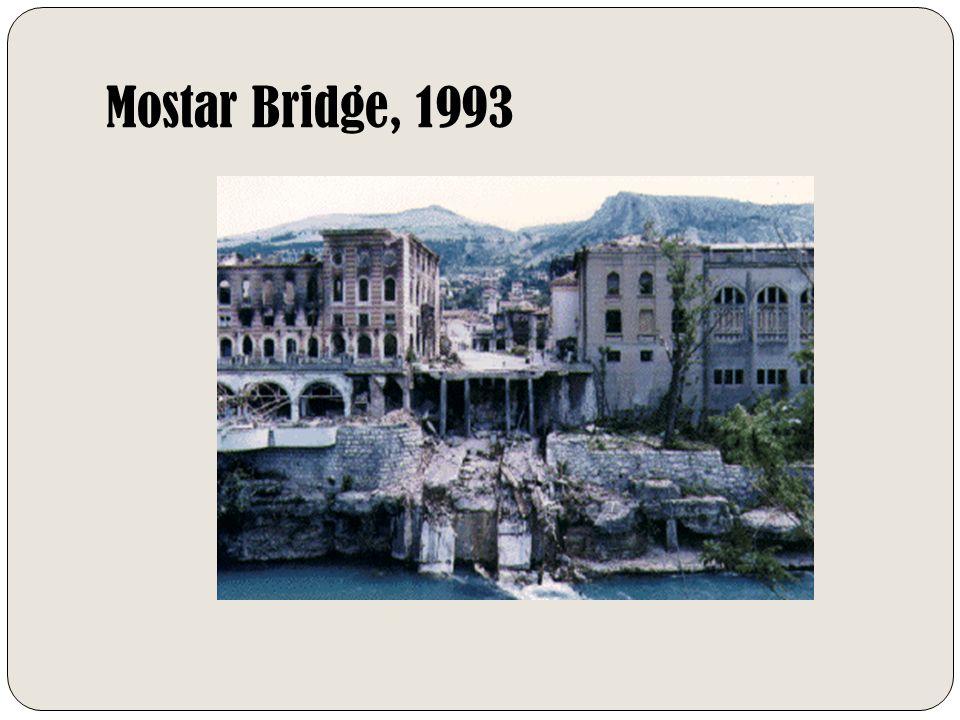 Mostar Bridge, 1993