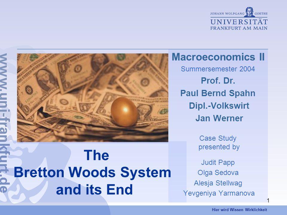 Hier wird Wissen Wirklichkeit 1 Macroeconomics II Summersemester 2004 Prof.