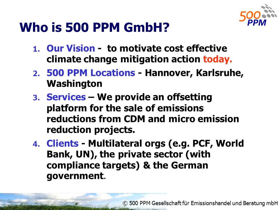 © 500 PPM Gesellschaft für Emissionshandel und Beratung mbH Who is 500 PPM GmbH.