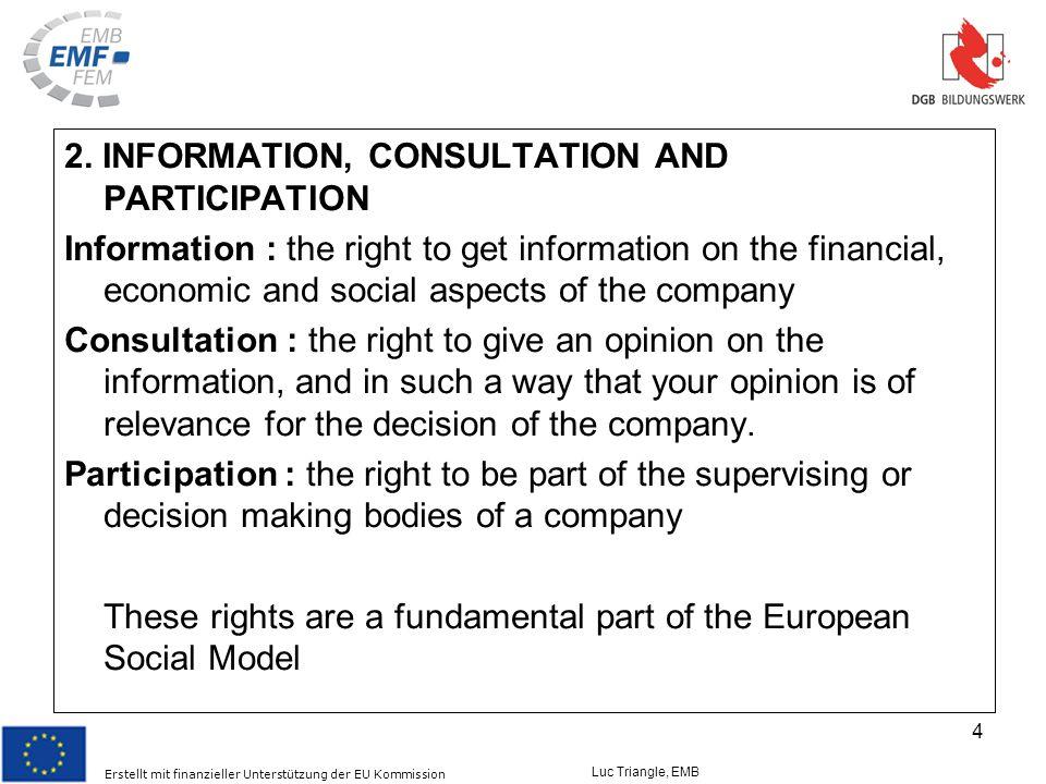 Erstellt mit finanzieller Unterstützung der EU Kommission Luc Triangle, EMB 4 2.