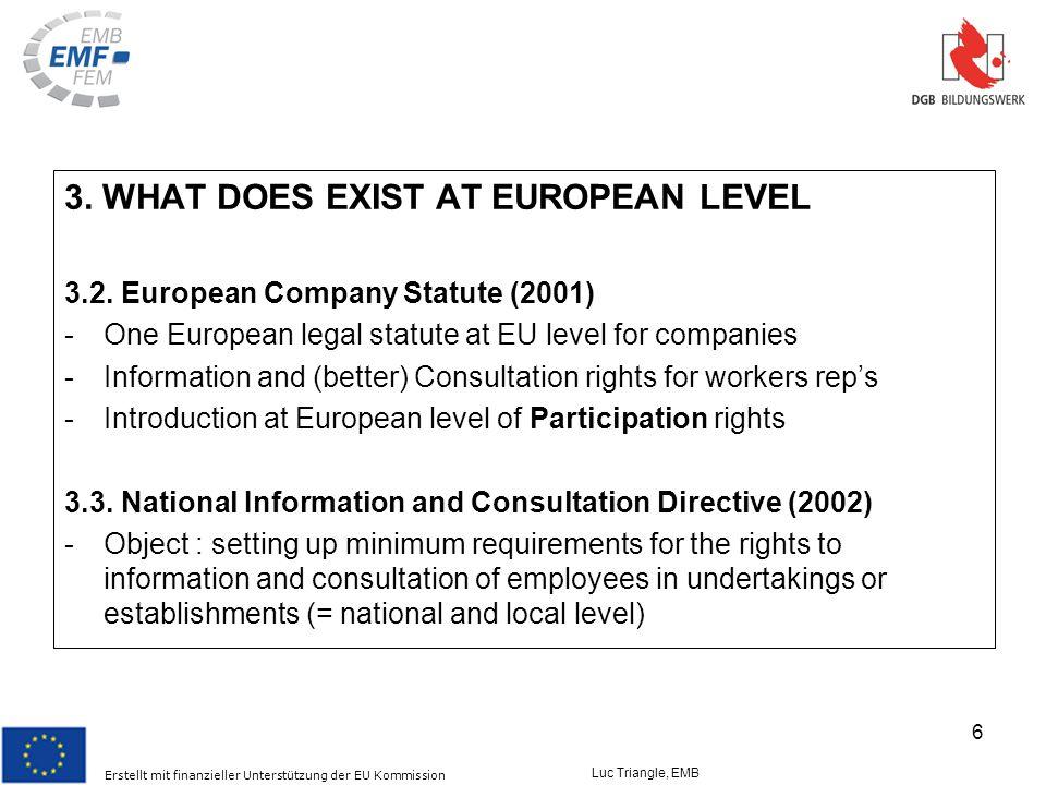 Erstellt mit finanzieller Unterstützung der EU Kommission Luc Triangle, EMB 6 3.