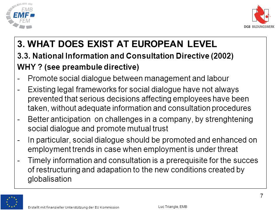 Erstellt mit finanzieller Unterstützung der EU Kommission Luc Triangle, EMB 7 3.