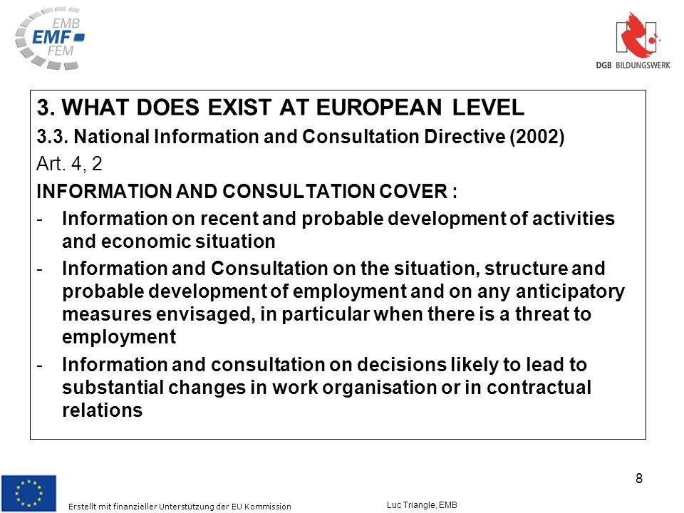 Erstellt mit finanzieller Unterstützung der EU Kommission Luc Triangle, EMB 8 3.