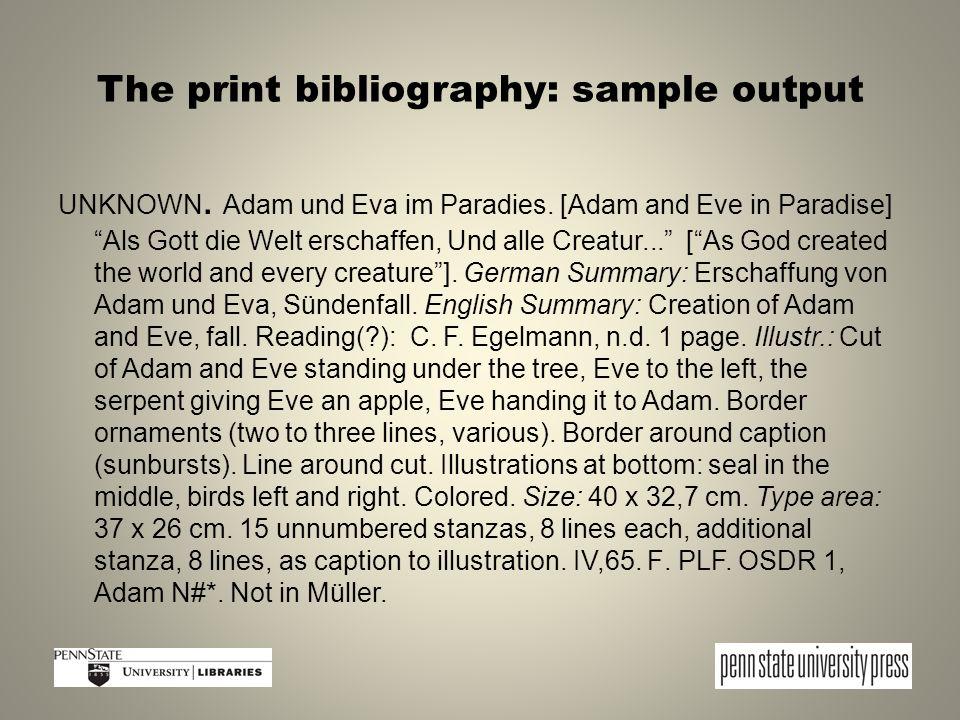 The print bibliography: sample output UNKNOWN. Adam und Eva im Paradies.