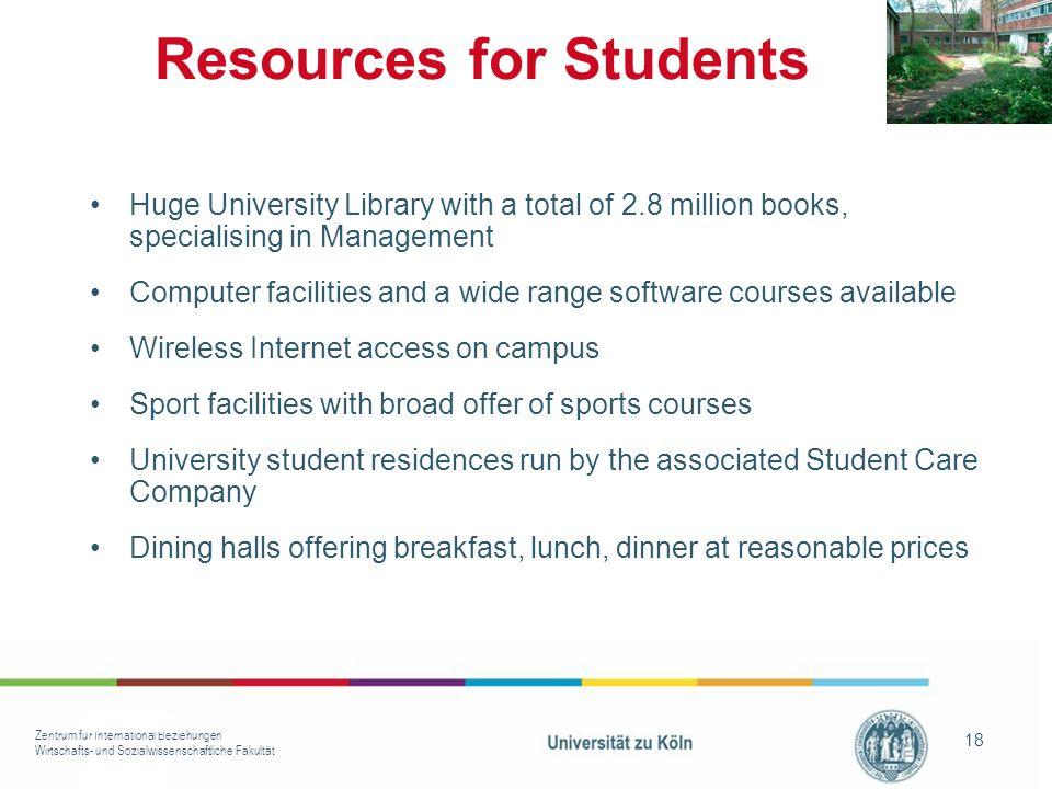 Zentrum für International Beziehungen Wirtschafts- und Sozialwissenschaftliche Fakultät 18 Huge University Library with a total of 2.8 million books,
