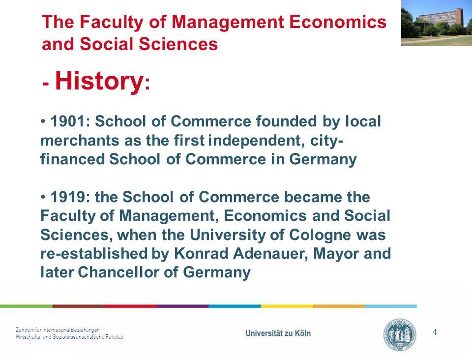 Zentrum für International Beziehungen Wirtschafts- und Sozialwissenschaftliche Fakultät 4 The Faculty of Management Economics and Social Sciences - Hi