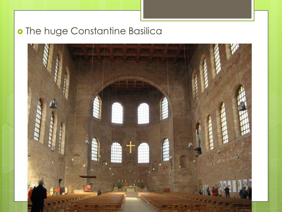 The huge Constantine Basilica