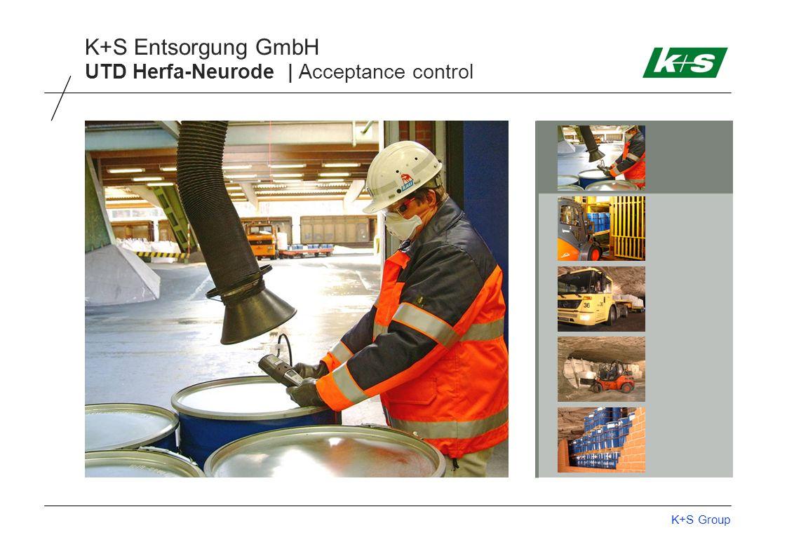 K+S Group K+S Entsorgung GmbH UTD Herfa-Neurode | Acceptance control