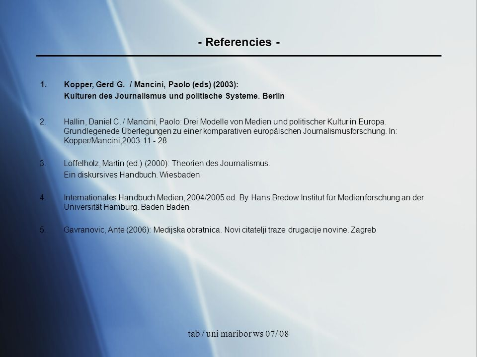 tab / uni maribor ws 07/ 08 - MEDIA CULTURE (MC) - The way and the mind how people use media in order to connect or to get connected to the environment of political and conversational discourses.