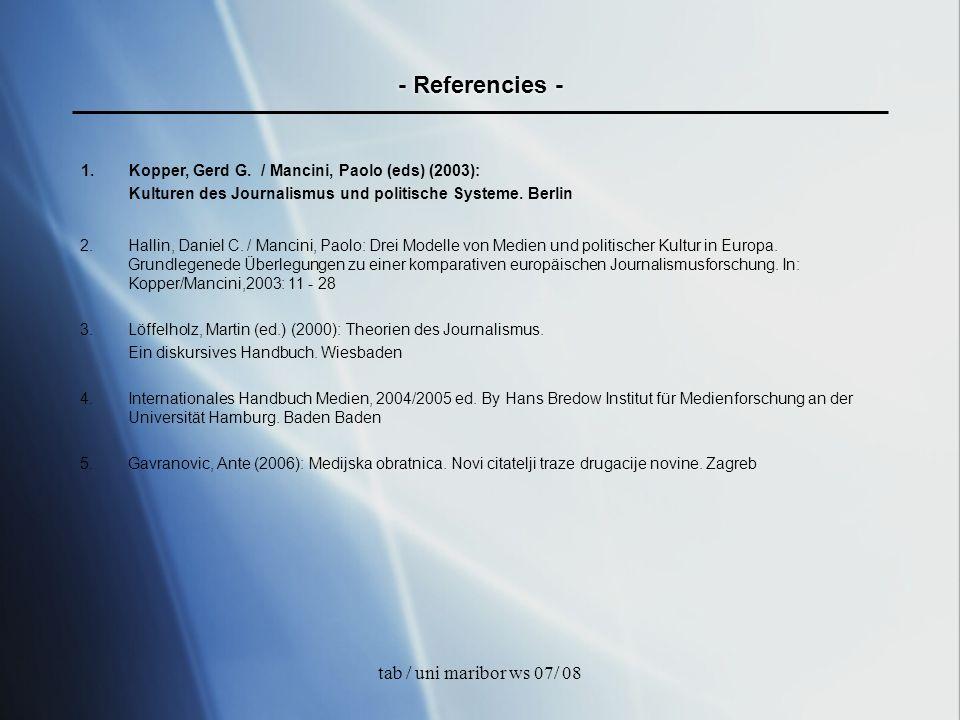 tab / uni maribor ws 07/ 08 - Referencies - 2.Hallin, Daniel C. / Mancini, Paolo: Drei Modelle von Medien und politischer Kultur in Europa. Grundlegen