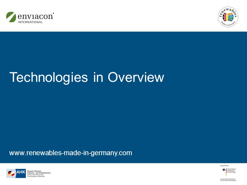 www.renewables-made-in-germany.com Technologies in Overview