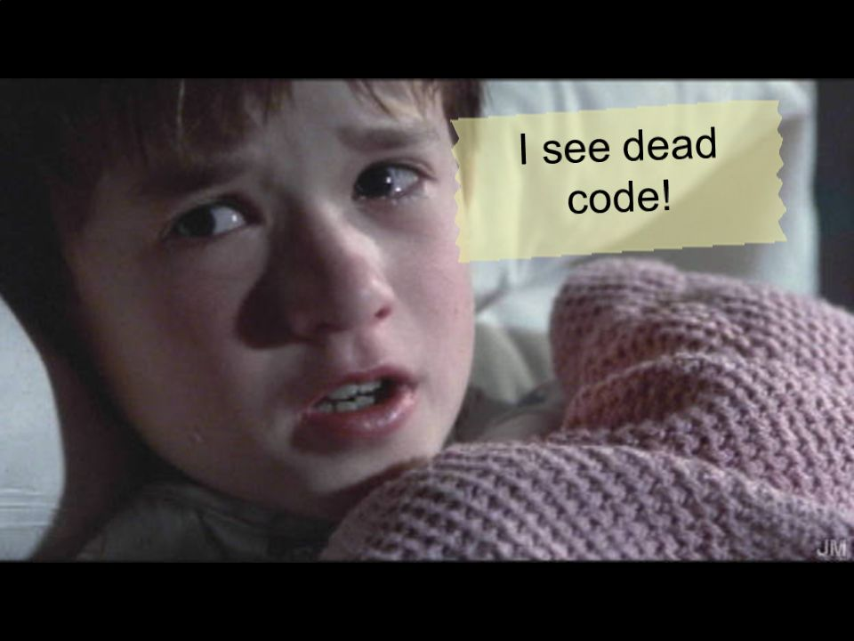 I See Dead Code!