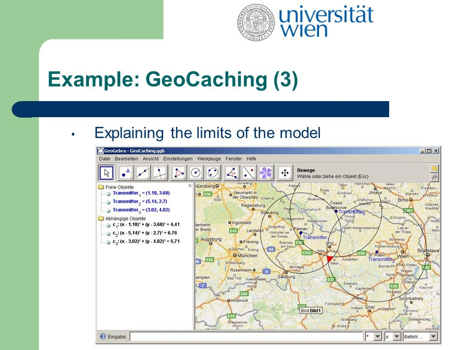 Example: GeoCaching (3) Explaining the limits of the model