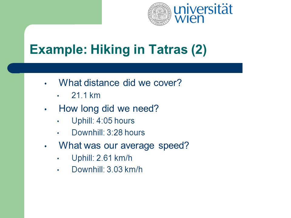 Example: Hiking in Tatras (2) What distance did we cover.