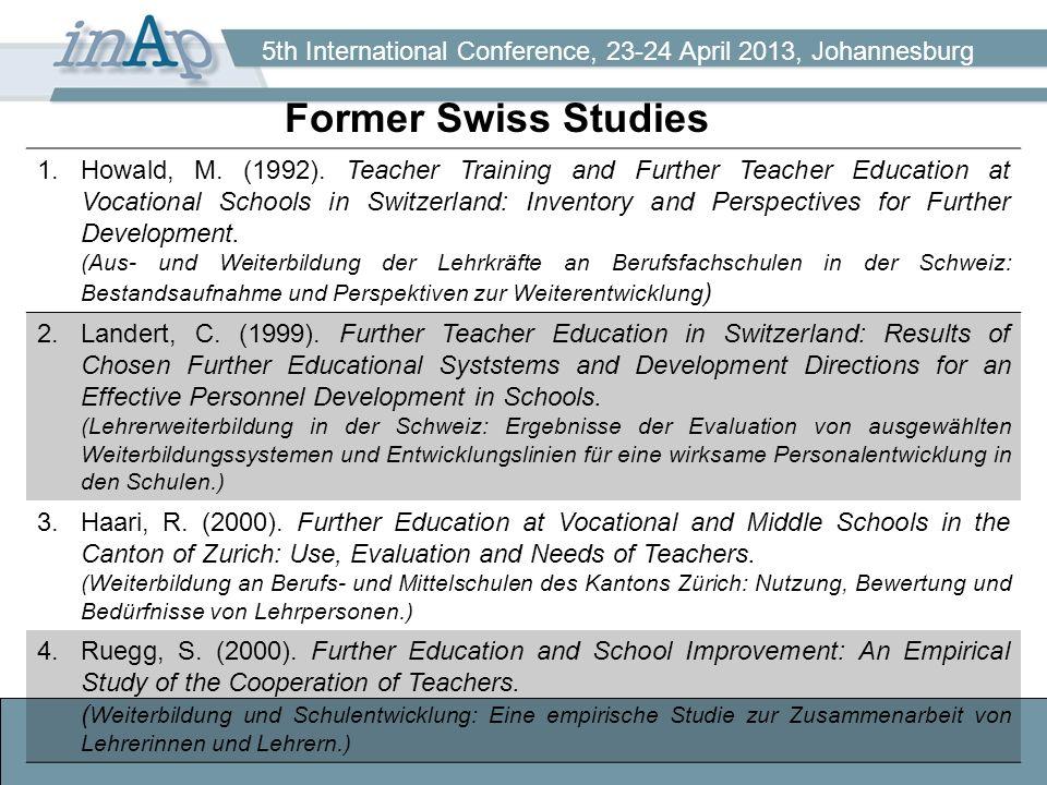 5th International Conference, 23-24 April 2013, Johannesburg Former Swiss Studies 1.Howald, M.