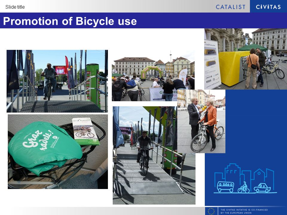 Slide title Promotion of Bicycle use