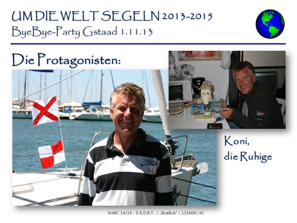 UM DIE WELT SEGELN 2013-2015 ByeBye-Party Gstaad 1.11.13 WARC 14/15 - S.S.O.R.T.