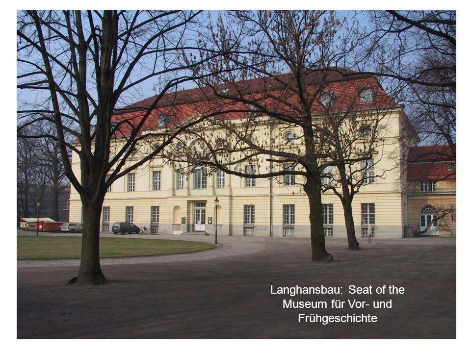 Langhansbau: Seat of the Museum für Vor- und Frühgeschichte