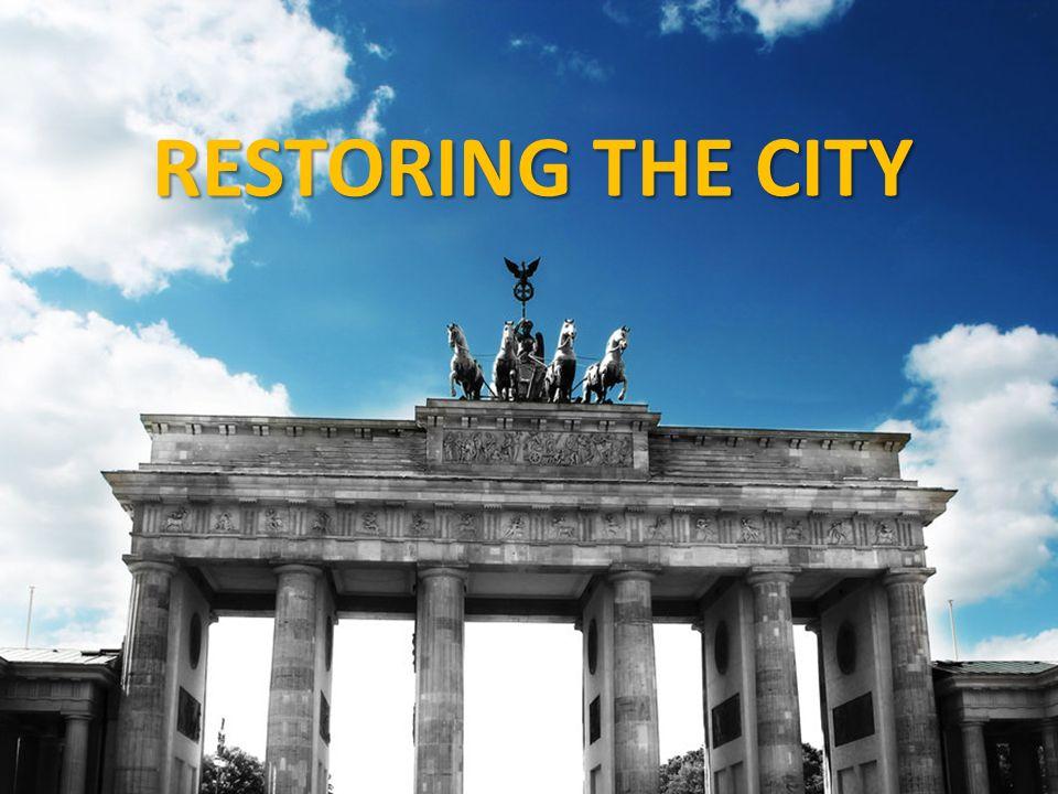 RESTORING THE CITY