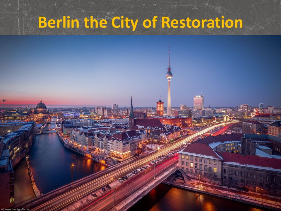 Berlin the City of Restoration