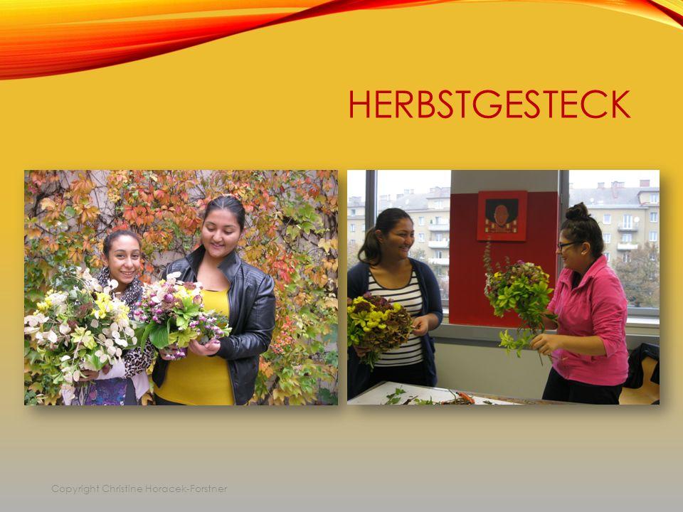 HERBSTGESTECK Copyright Christine Horacek-Forstner