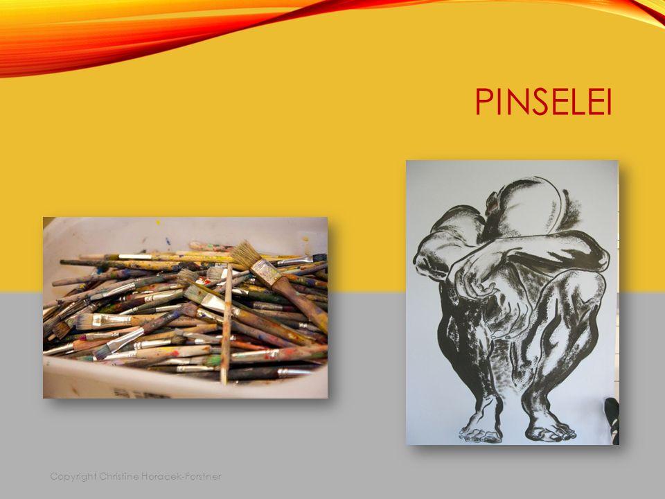 PINSELEI Copyright Christine Horacek-Forstner