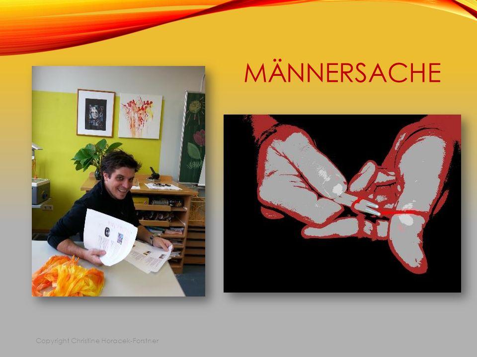 MÄNNERSACHE Copyright Christine Horacek-Forstner