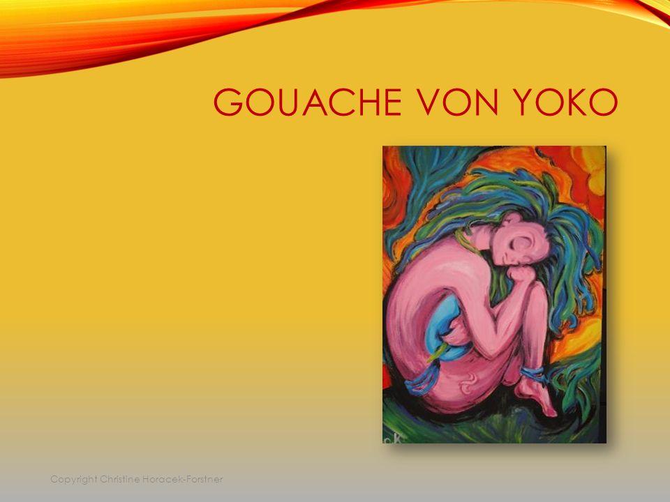 GOUACHE VON YOKO Copyright Christine Horacek-Forstner