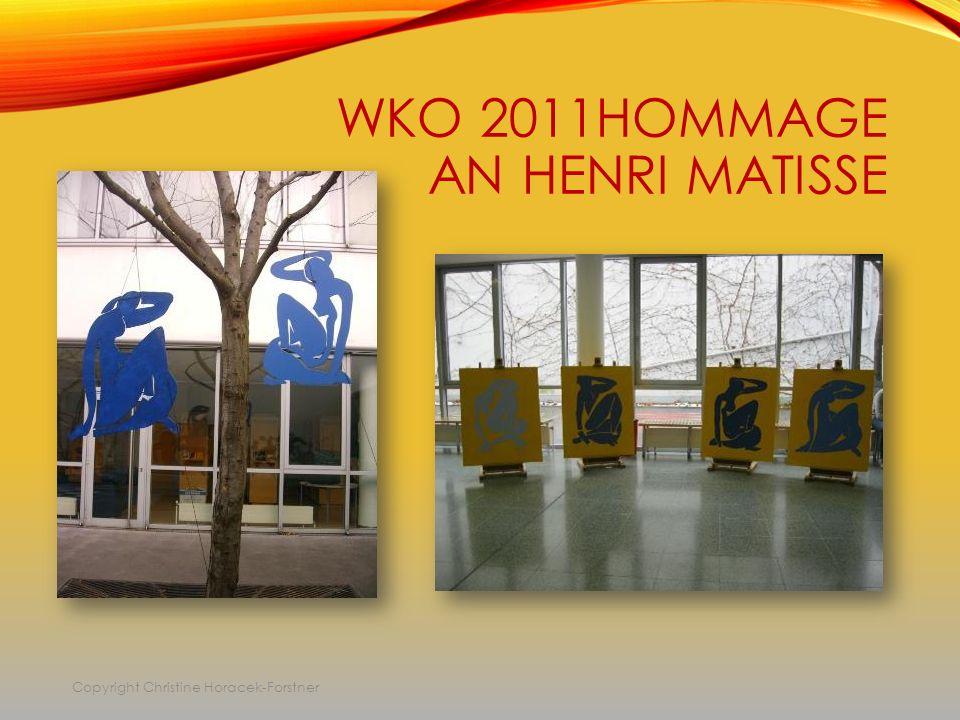 WKO 2011HOMMAGE AN HENRI MATISSE Copyright Christine Horacek-Forstner