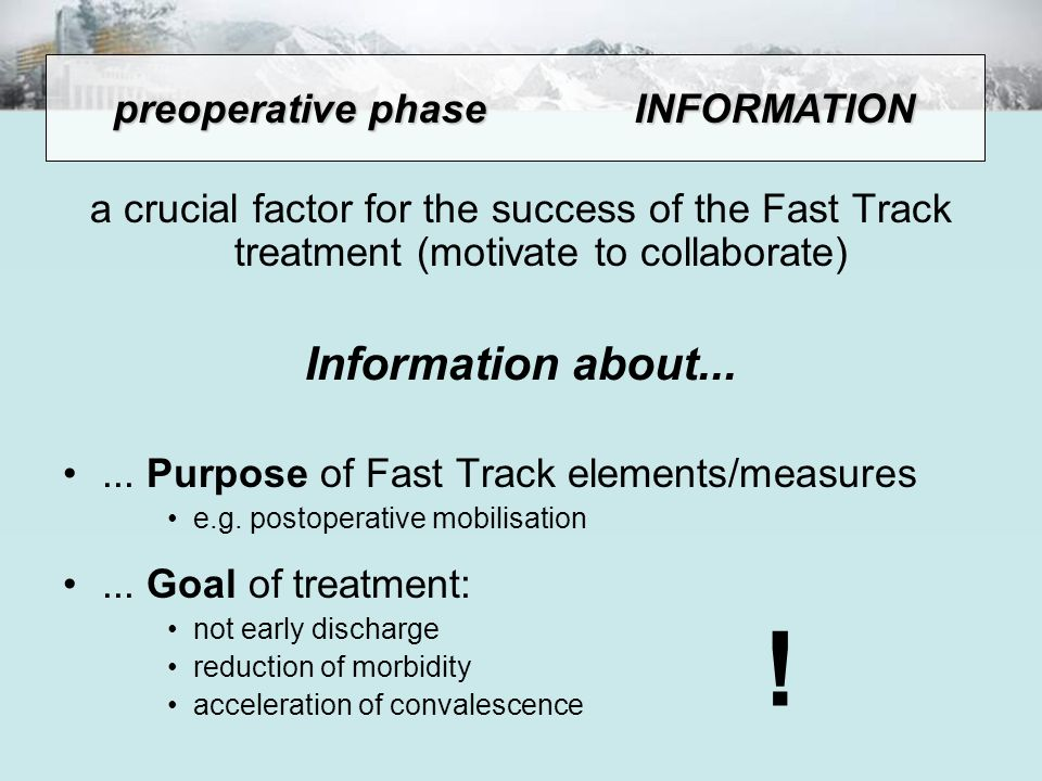 a crucial factor for the success of the Fast Track treatment (motivate to collaborate) Information about...... Purpose of Fast Track elements/measures