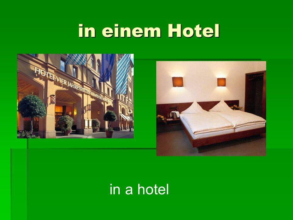 in einem Hotel in a hotel