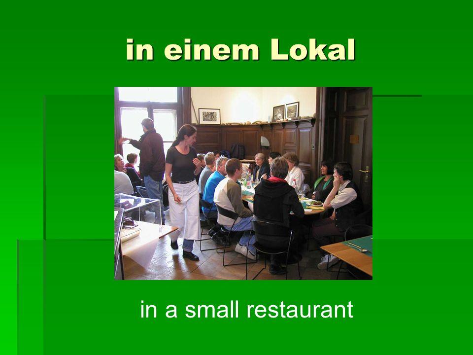 in einem Lokal in a small restaurant