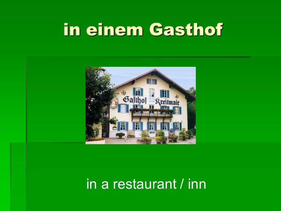 in einem Gasthof in a restaurant / inn