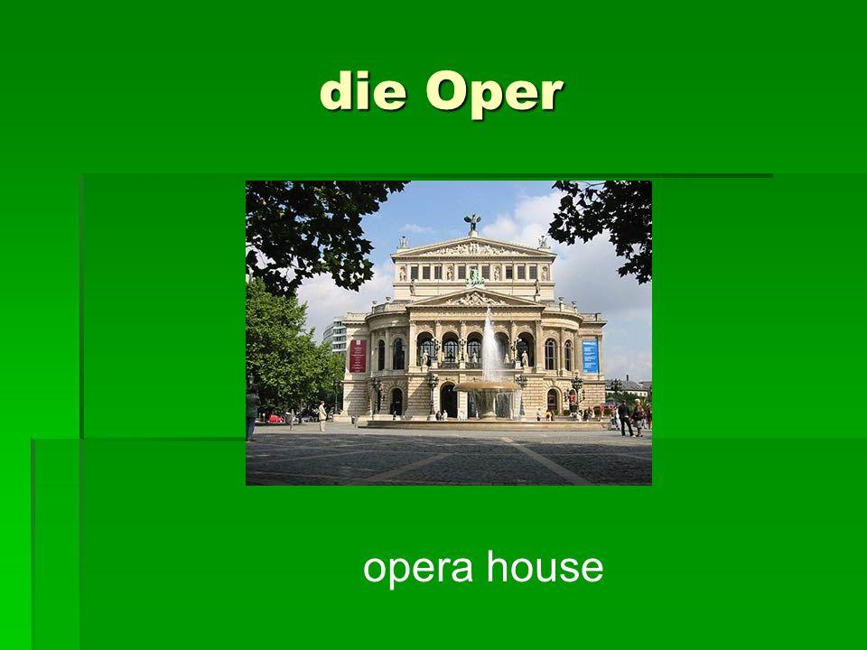 die Oper opera house