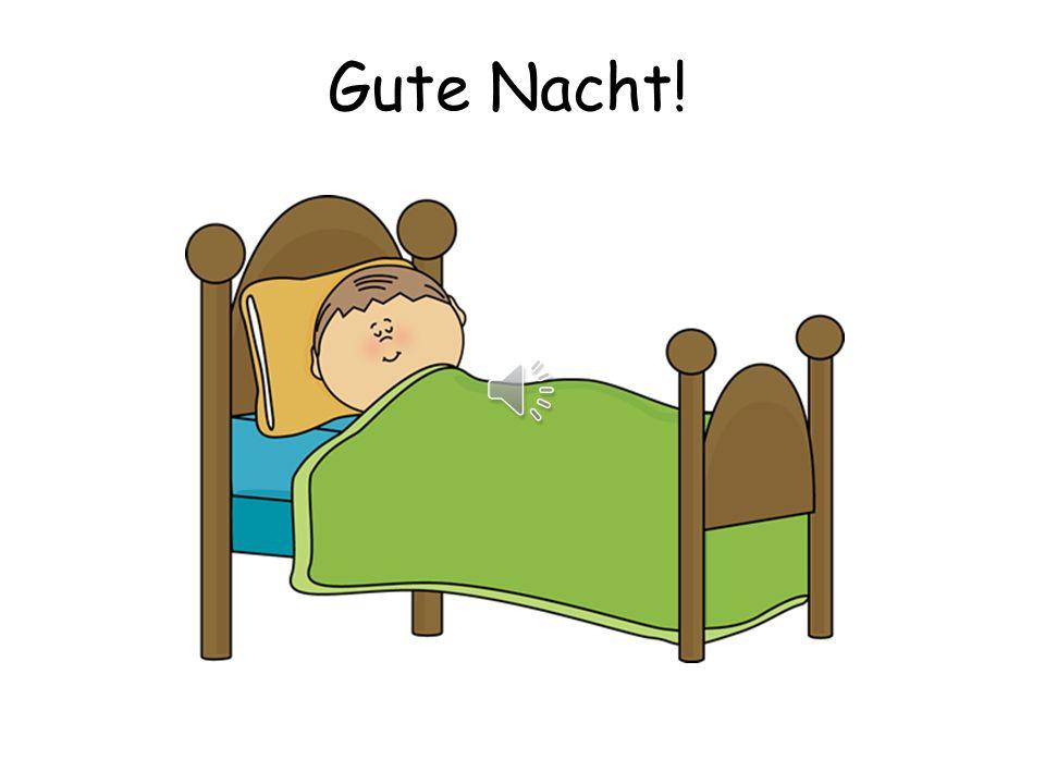 Gute Nacht!