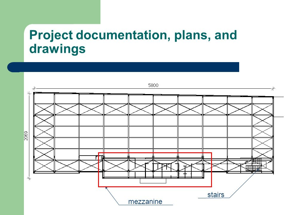 Project documentation, plans, and drawings mezzanine stairs