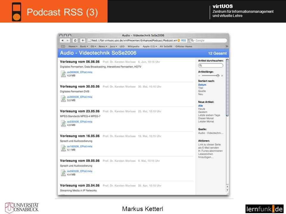 Markus Ketterl virtUOS Zentrum für Informationsmanagement und virtuelle Lehre Podcast RSS (3)